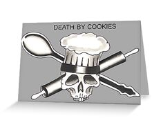 Death By Cookies Greeting Card