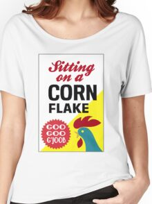 Sitting On A Corn Flake Women's Relaxed Fit T-Shirt