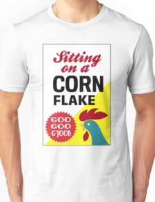 Sitting On A Corn Flake Unisex T-Shirt