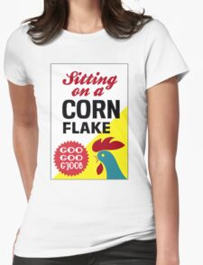Sitting On A Corn Flake Womens Fitted T-Shirt