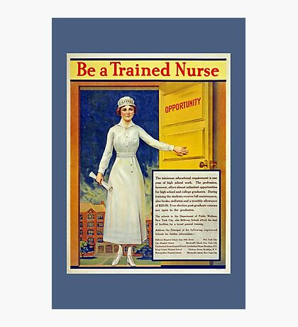 Be a trained nurse, restored vintage Photographic Print