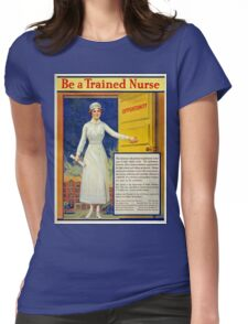 Be a trained nurse, restored vintage Womens Fitted T-Shirt