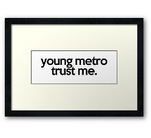 JUMPMAN YOUNG METRO TRUST ME Framed Print