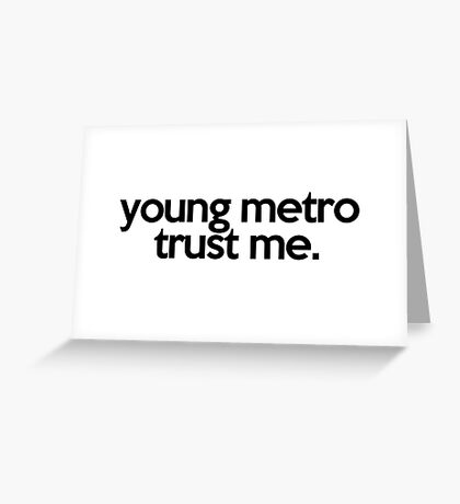 JUMPMAN YOUNG METRO TRUST ME Greeting Card