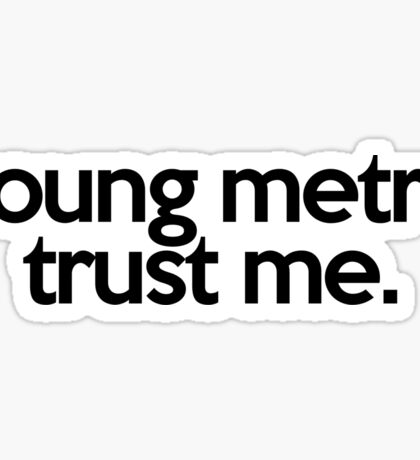JUMPMAN YOUNG METRO TRUST ME Sticker