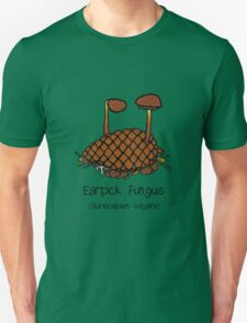 Earpick Fungus (No smiley face) Unisex T-Shirt