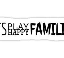 Happy families Sticker