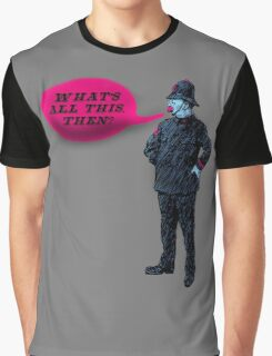 What's All This, Then? Graphic T-Shirt