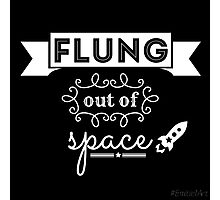 Flung out of space. Photographic Print