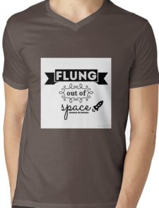 Flung out of space. (2.0) Mens V-Neck T-Shirt