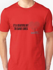 Grey's Anatomy - It's a Beautiful Day to Save Lives Unisex T-Shirt