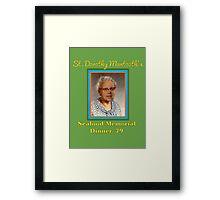 St. Dorothy Mantooth Framed Print