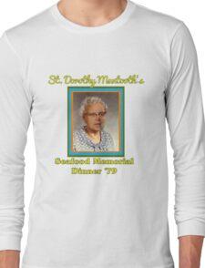 St. Dorothy Mantooth Long Sleeve T-Shirt