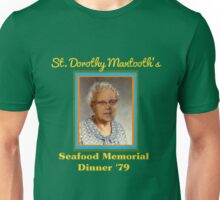 St. Dorothy Mantooth Unisex T-Shirt