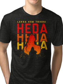 HEDA LEKSA KOM TRIKRU Tri-blend T-Shirt