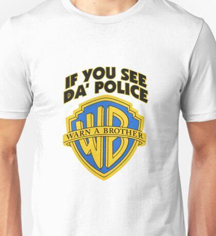 Warn a Brother Shirt Unisex T-Shirt
