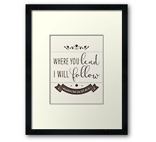 if you're out on the road Framed Print