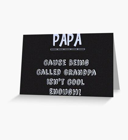 Papa Saying Greeting Card