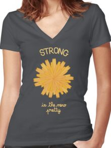 Strong is the New Pretty - Dandelion Women's Fitted V-Neck T-Shirt