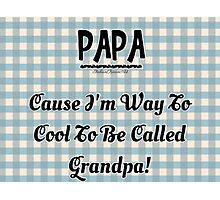 Fathers Day Saying Photographic Print