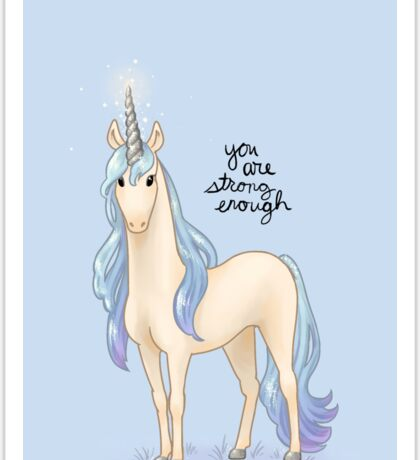 """""""You Are Strong Enough"""" Unicorn Sticker"""