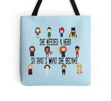 So that's what she became Tote Bag