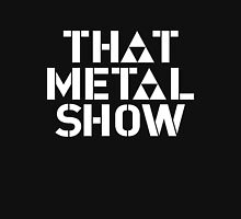 that metal show old T-Shirt