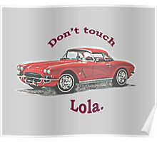 Don't touch Lola. Poster