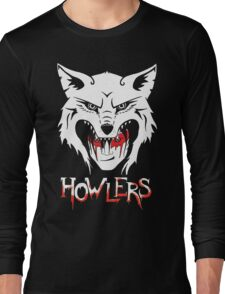 Howlers Long Sleeve T-Shirt