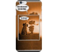 this is why we can't have nice things ...  iPhone Case/Skin