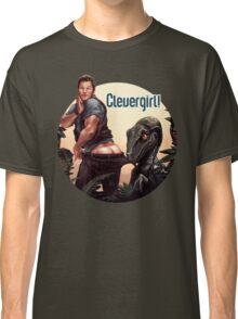 Clever Girl! Classic T-Shirt