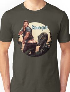 Clever Girl! Unisex T-Shirt