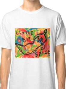 Life Is Spicy Sometimes Classic T-Shirt