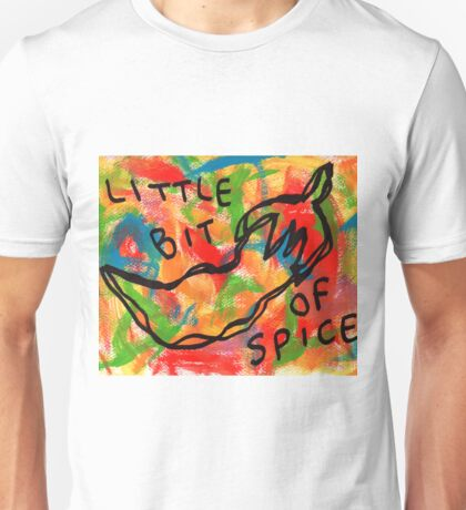 Life Is Spicy Sometimes Unisex T-Shirt