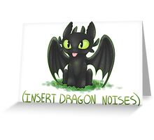 (Insert Dragon Noises) Greeting Card