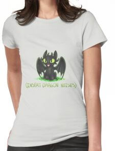 (Insert Dragon Noises) Womens Fitted T-Shirt