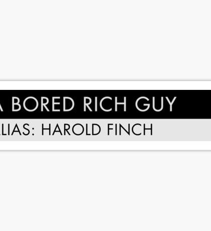 A Bored Rich Guy Sticker
