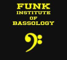 Funk Institute of Bassology Unisex T-Shirt