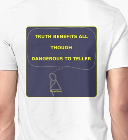 Thought Man - Truth 2 Unisex T-Shirt