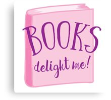 Books delight me Canvas Print