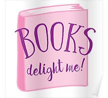 Books delight me Poster