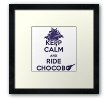 Keep Calm & Ride Chocobo 2 Framed Print