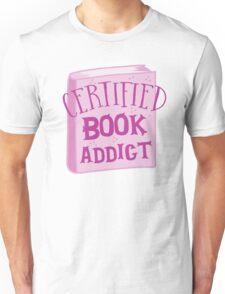 CERTIFIED book addict Unisex T-Shirt