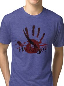 "The Elder Scrolls - Dark Brotherhood ""We Know!"" Tri-blend T-Shirt"