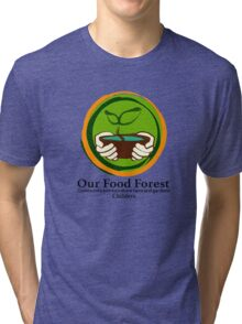 Our Food Forest Tri-blend T-Shirt