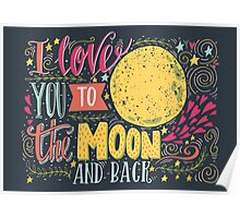 I love you to the moon and back.. Poster