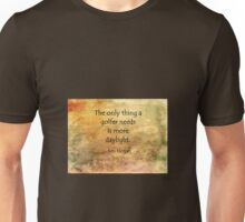 Golf Quote Unisex T-Shirt
