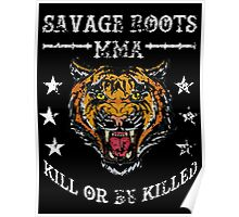 Savage Roots MMA Tiger WHT Poster