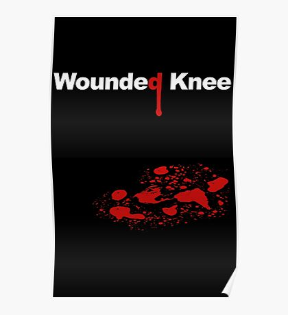 WOUNDED KNEE Poster