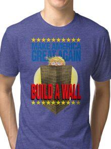 TRUMP's WALL Tri-blend T-Shirt